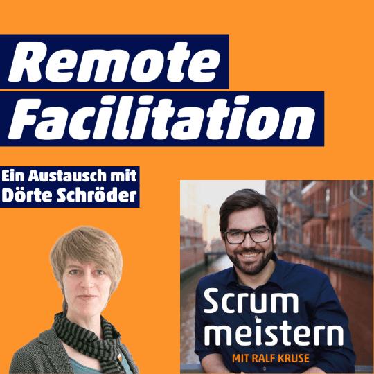 Remote Facilitation, Podcast-Folge